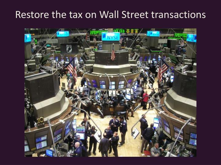 Restore the tax on Wall Street transactions