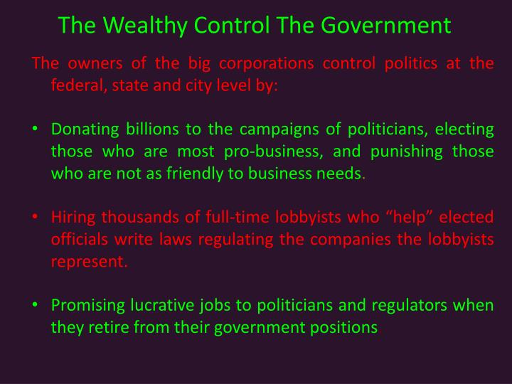 The Wealthy Control The Government