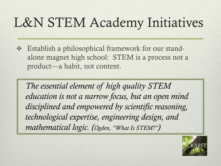 L n stem academy initiatives