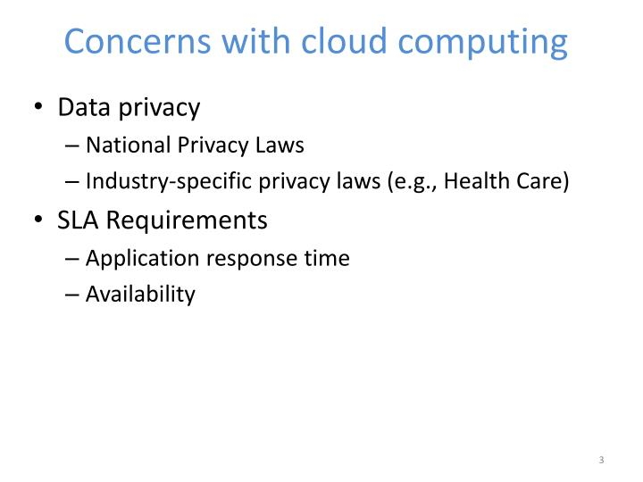 Concerns with cloud computing