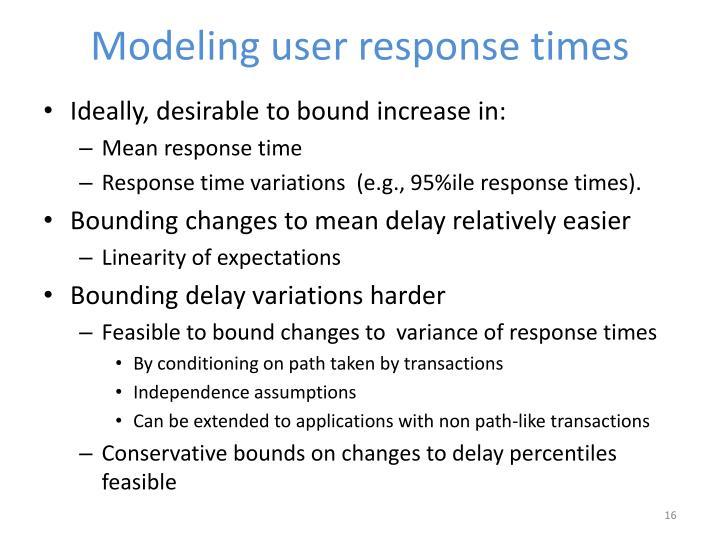 Modeling user response times