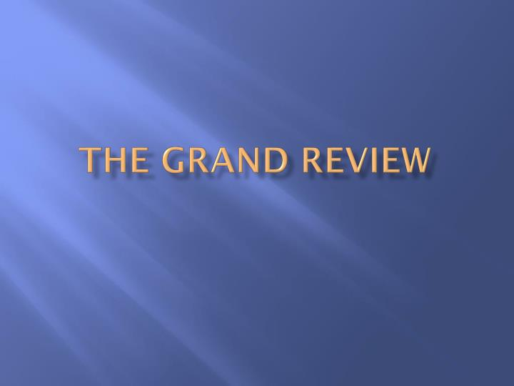 the grand review n.