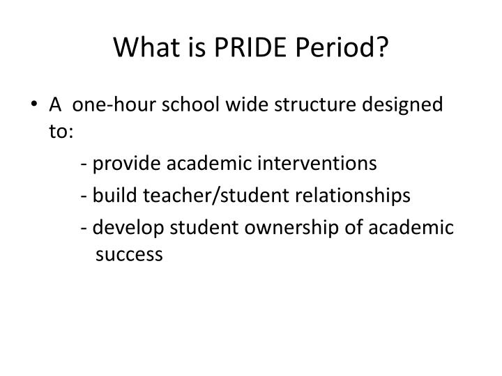 What is pride period