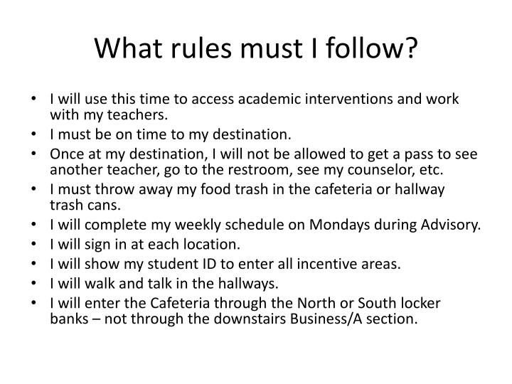 What rules must I follow?
