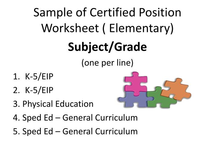Sample of Certified Position Worksheet ( Elementary)