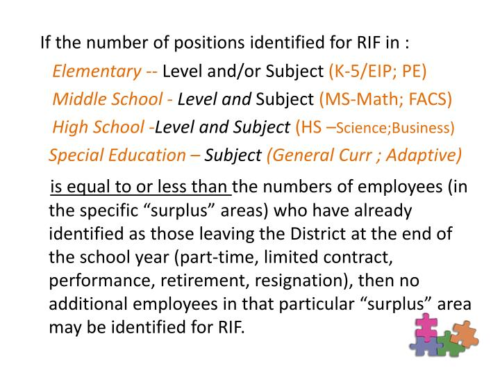 If the number of positions identified for RIF in :