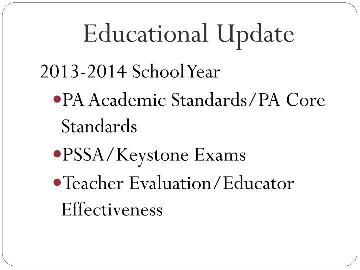 Educational Update