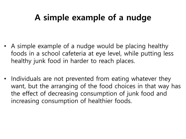 A simple example of a nudge
