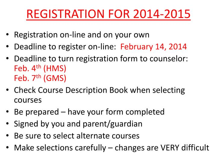REGISTRATION FOR 2014-2015