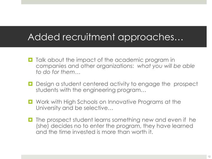 Added recruitment approaches…