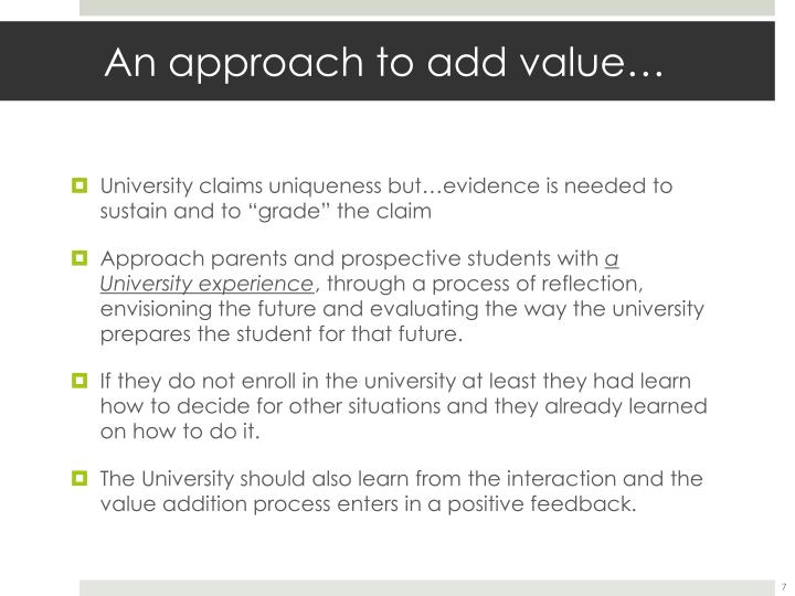 An approach to add value…