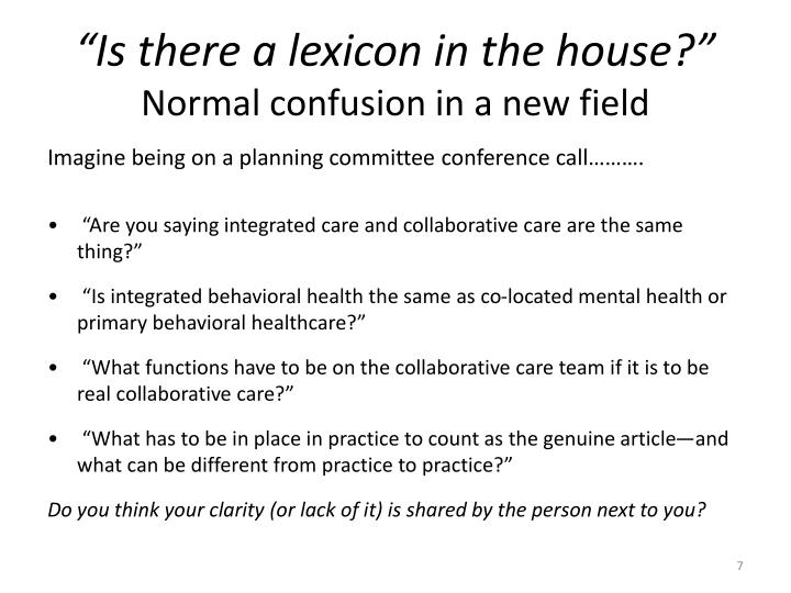 """Is there a lexicon in the house?"""