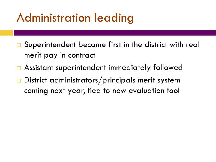 Administration leading