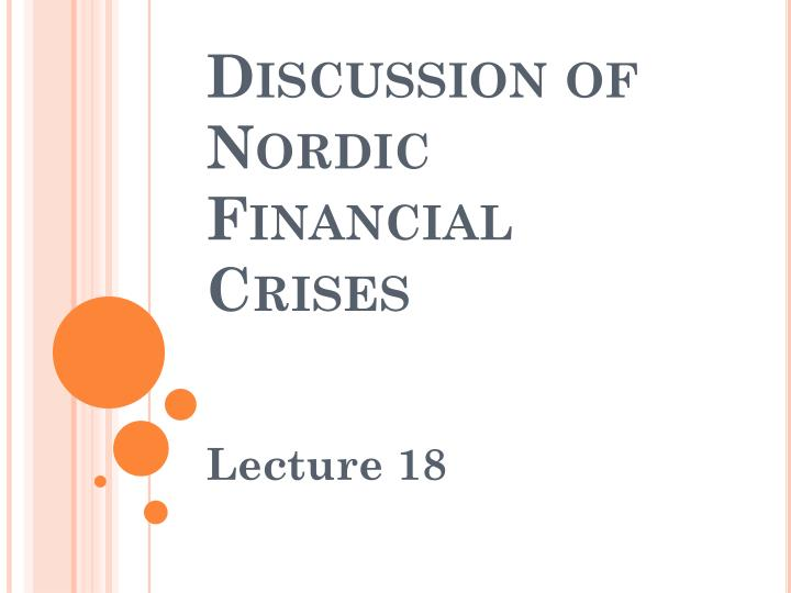 discussion of nordic financial crises n.