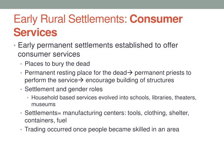 Early rural settlements consumer services