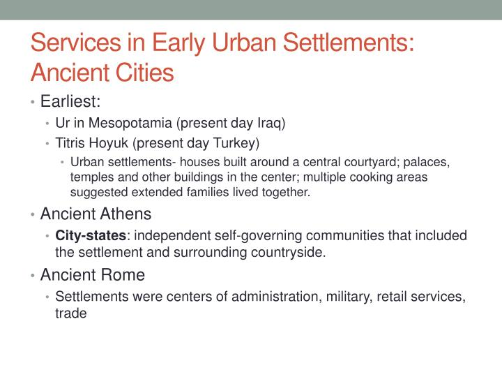 Services in Early Urban