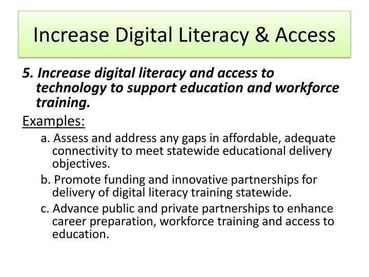 Increase Digital Literacy & Access