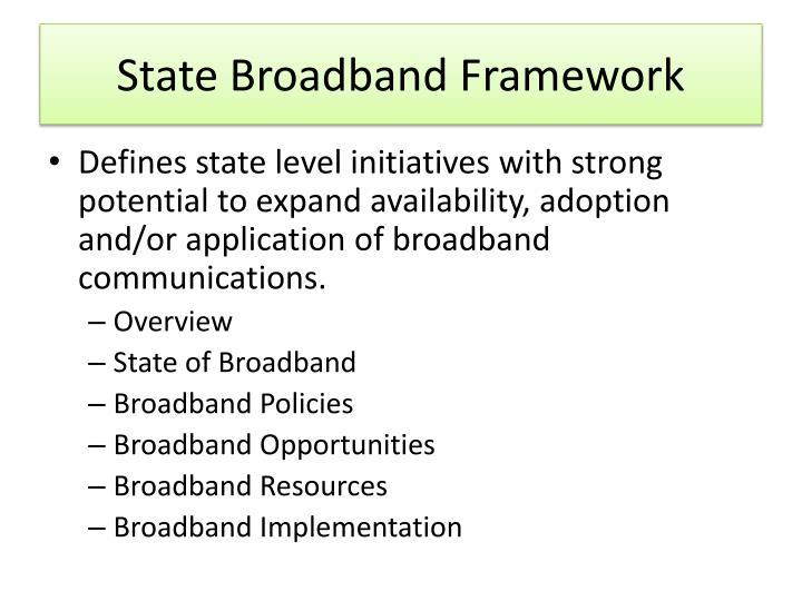 State broadband framework