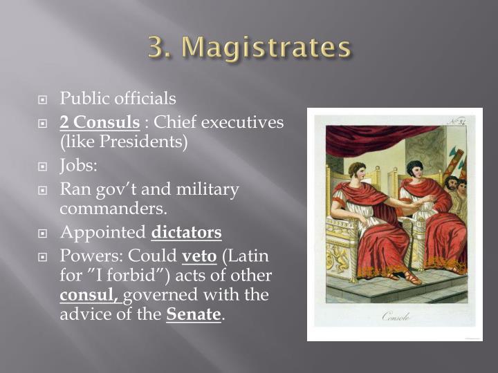 3. Magistrates