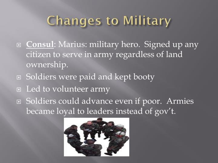 Changes to Military