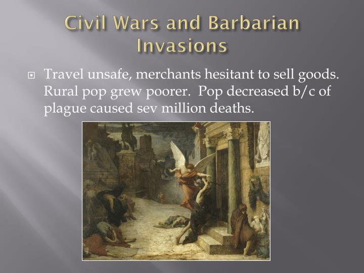 Civil Wars and Barbarian Invasions