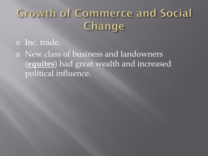 Growth of Commerce and Social Change