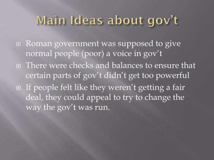 Main Ideas about gov't