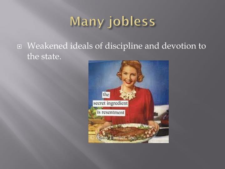 Many jobless