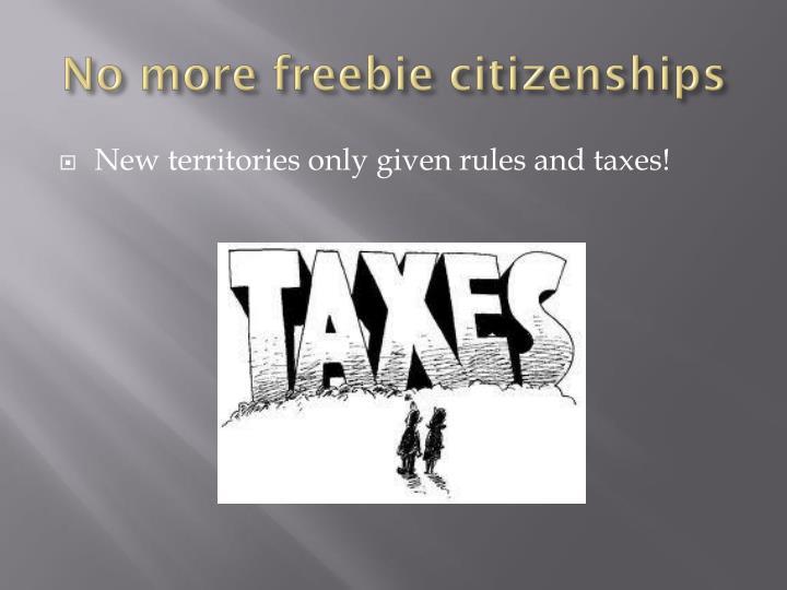 No more freebie citizenships