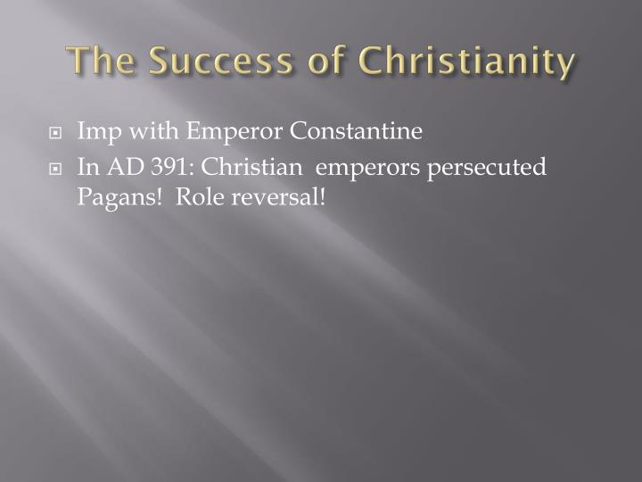 The Success of Christianity