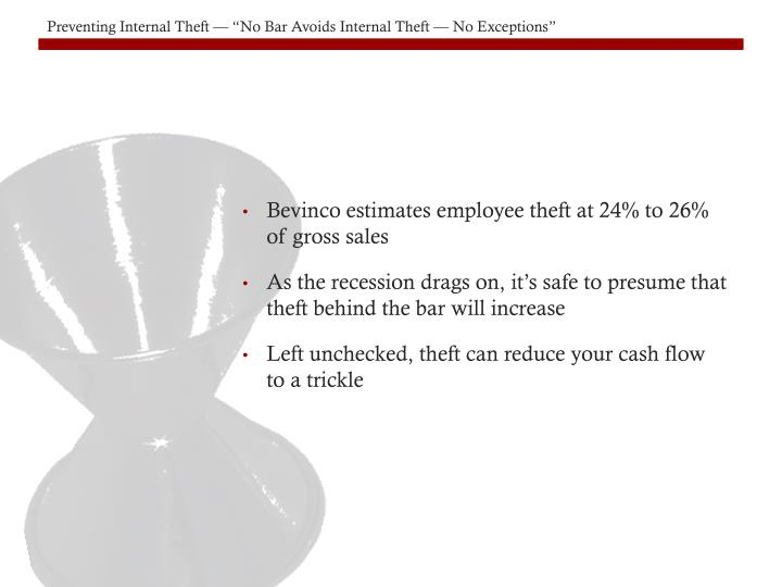 Bevinco estimates employee theft at 24% to 26%