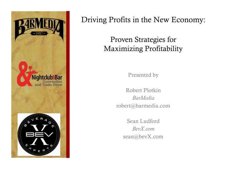 Driving Profits in the New Economy: