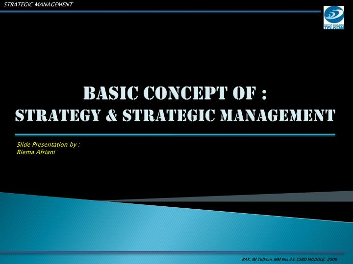 basic concept of strategy strategic management n.