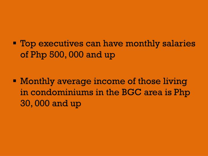 Top executives can have monthly salaries of