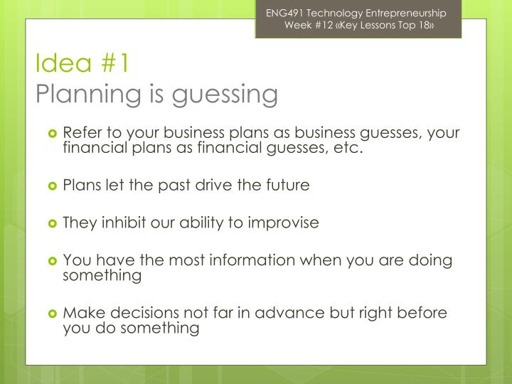 Idea 1 planning is guessing