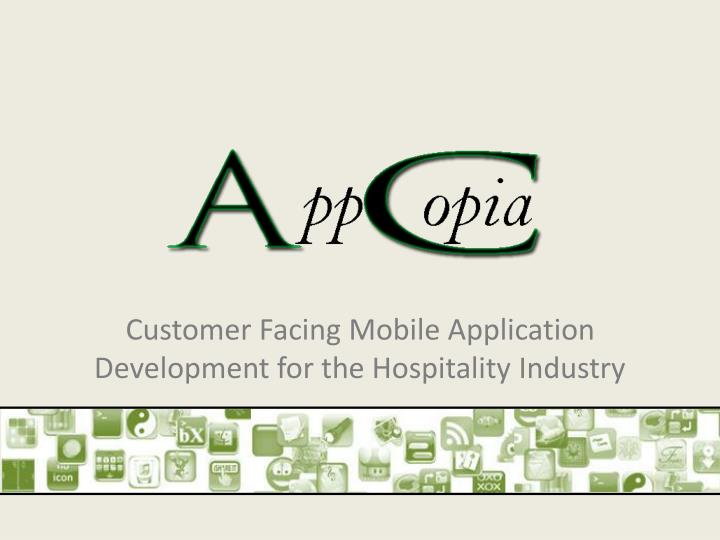 customer facing mobile application development for the hospitality industry n.