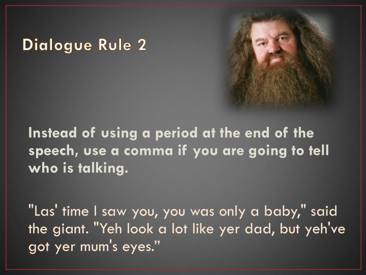 Dialogue Rule 2