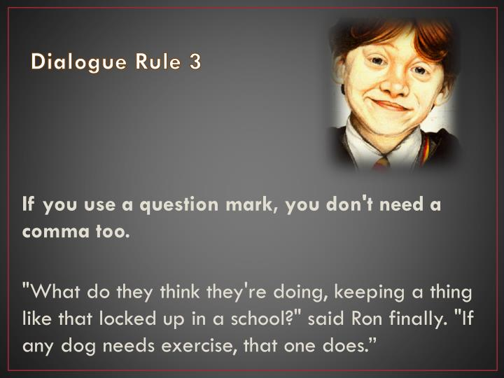 Dialogue Rule 3