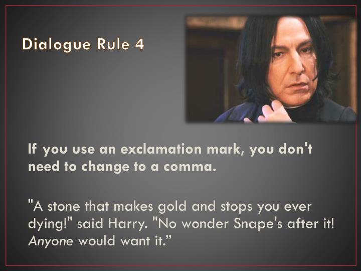 Dialogue Rule 4