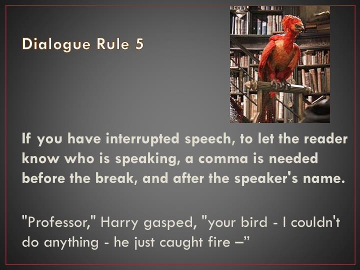 Dialogue Rule 5