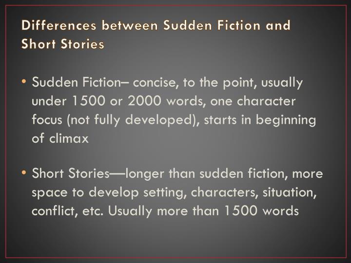 Differences between Sudden Fiction and Short Stories