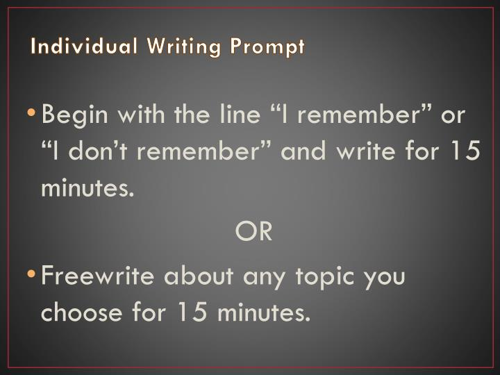 Individual Writing Prompt