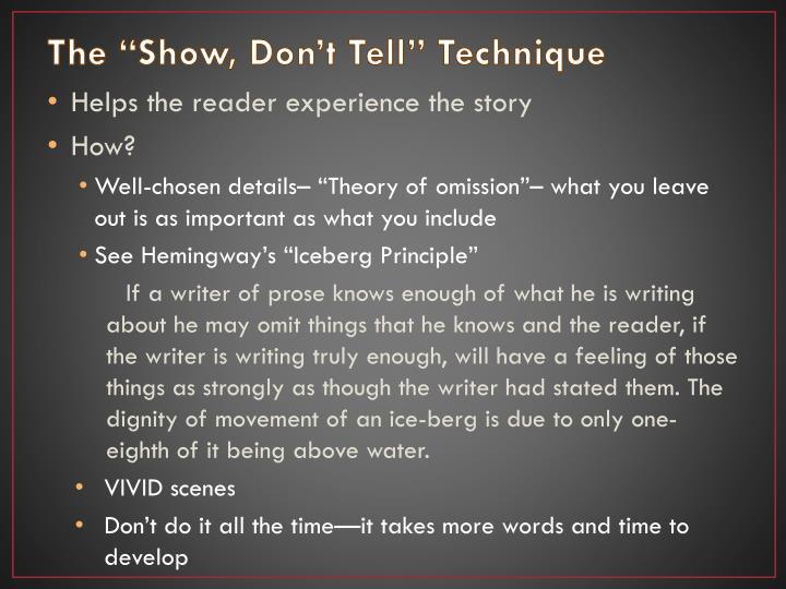 """The """"Show, Don't Tell"""" Technique"""