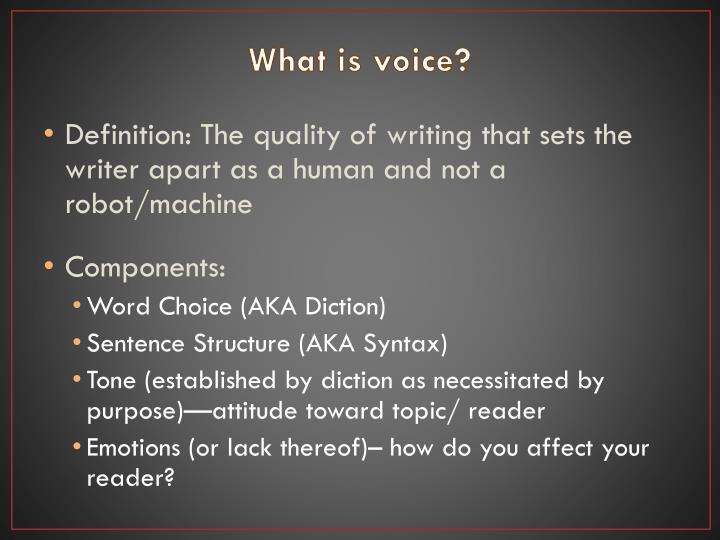What is voice?