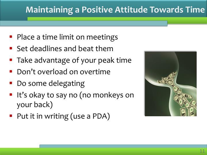 Maintaining a Positive Attitude Towards Time