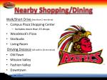 nearby shopping dining