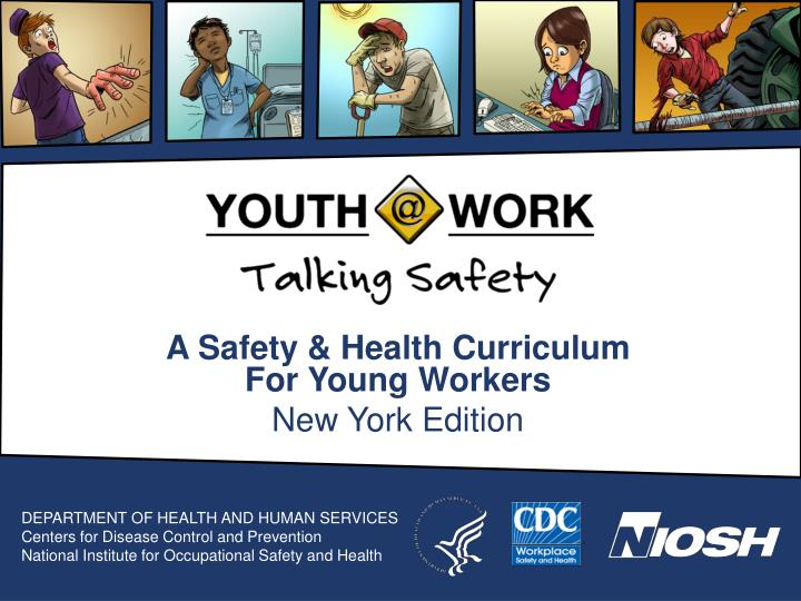 a safety health curriculum for young workers new york edition n.