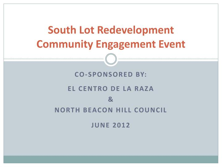 South lot redevelopment community engagement event