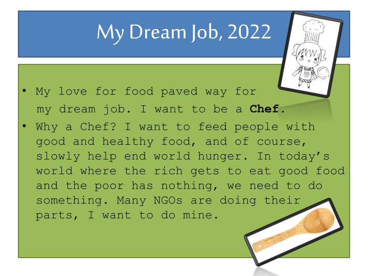 my dream job 1 My dream job 1 - free download as pdf file (pdf), text file (txt) or read online for free.