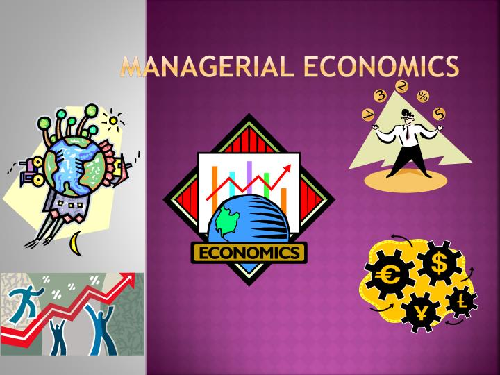 PPT MANAGERIAL ECONOMICS PowerPoint Presentation ID 1629179